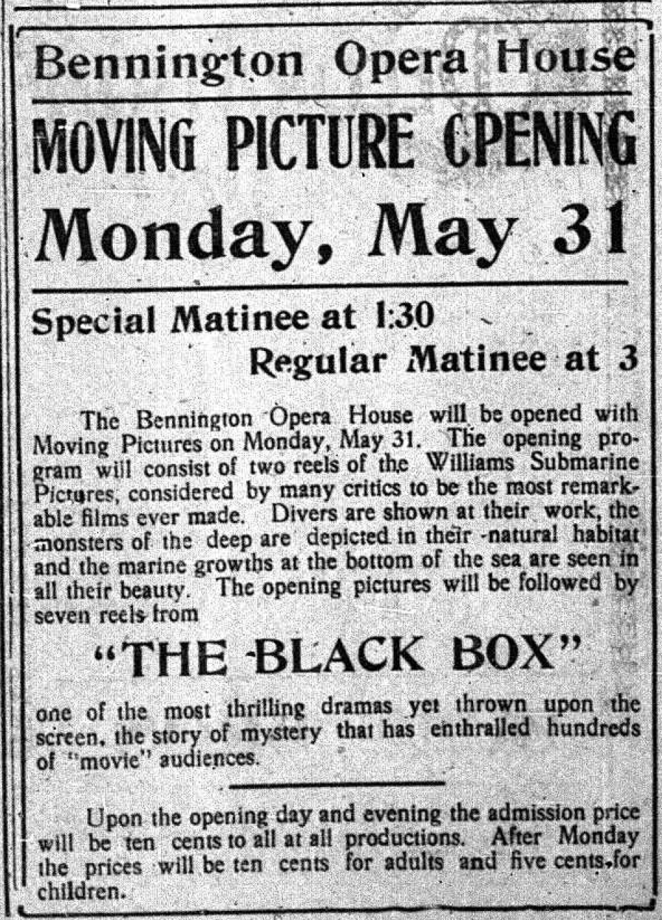 Opening day of films at the opera house. From the Bennington Evening Banner, May 28, 1915.