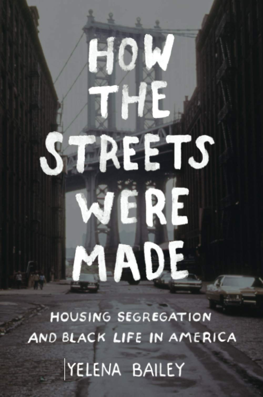 How the Streets Were Made book cover