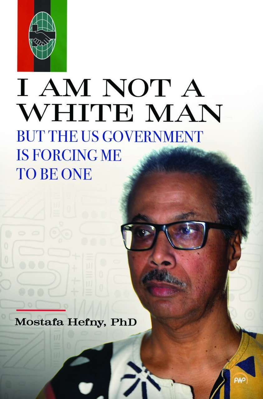 Book cover for I Am Not a White Man with photo of author, Mostafa Hefny